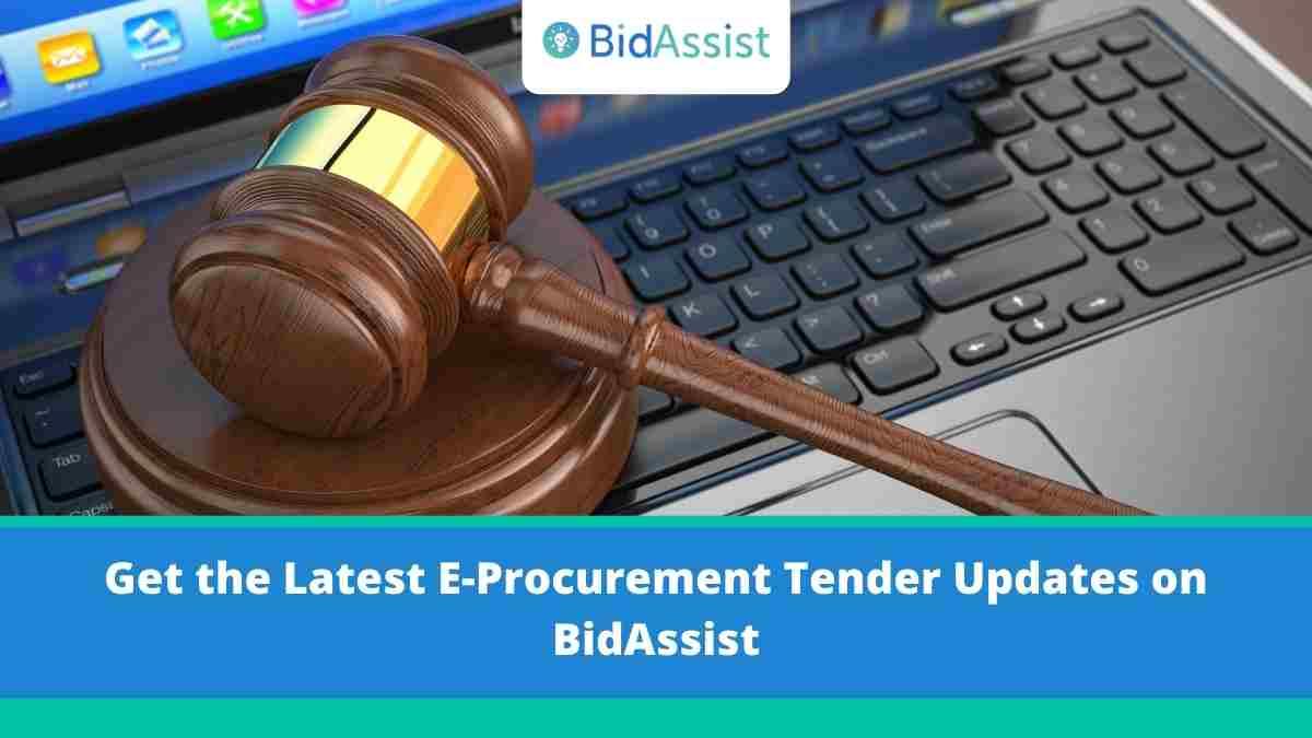 Get All Latest E-Procurement Tenders Update on BidAssist