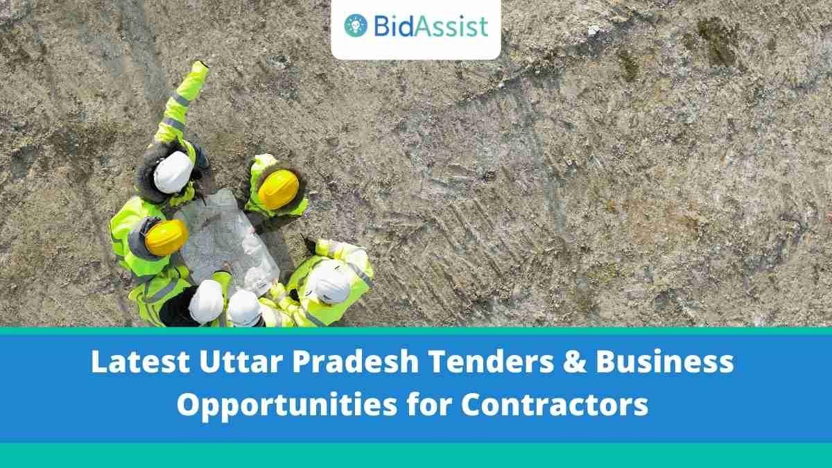 Latest Uttar Pradesh Tenders - Find All Active Tenders & Opportunities for Contractors