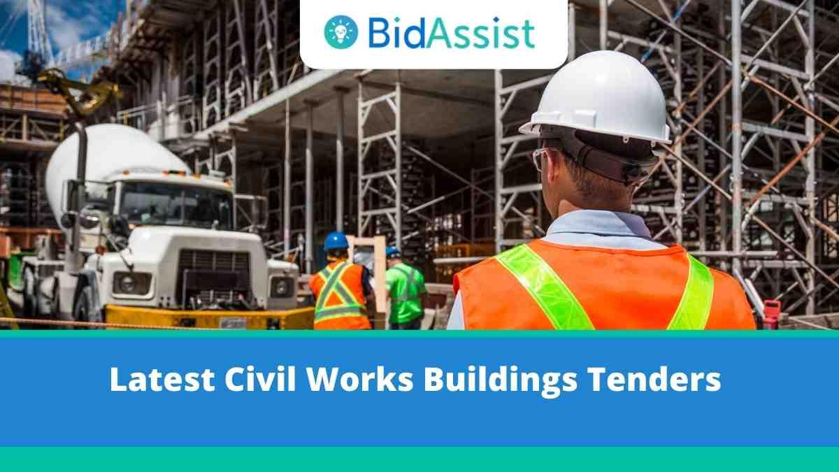 Latest Civil Works Buildings Tenders - E-Tenders