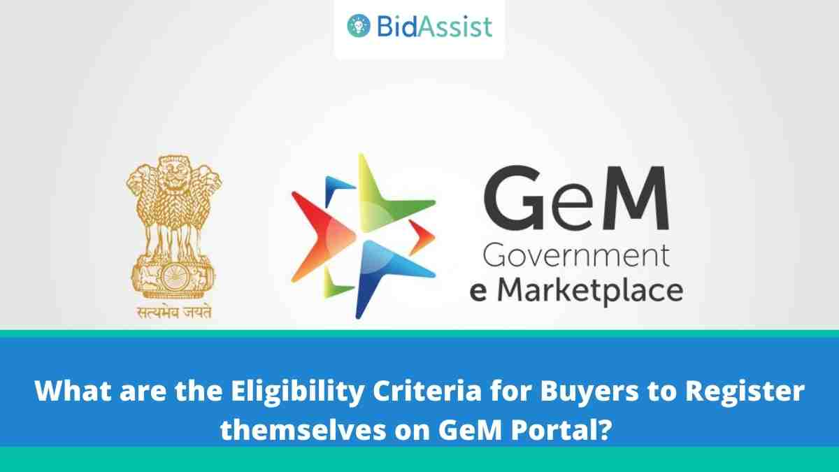 What are the eligibility criteria for Buyers to Register themselves on GeM Portal?