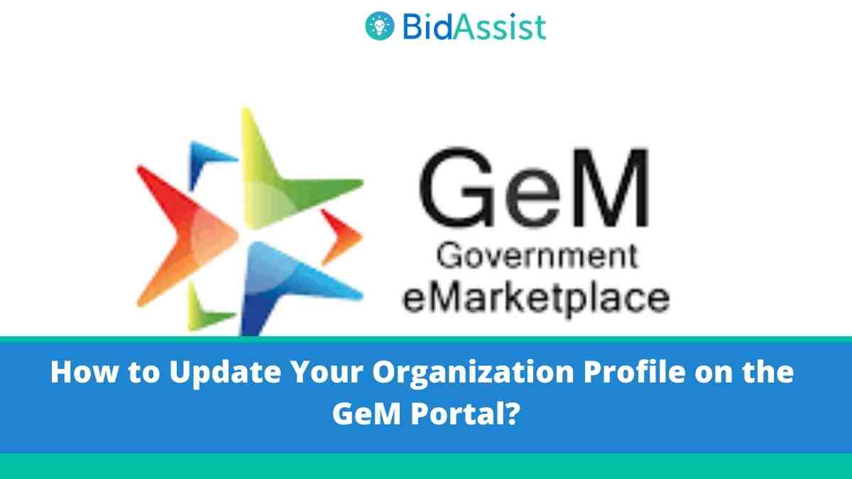 How to Update Your Organization Profile on the GeM Portal?