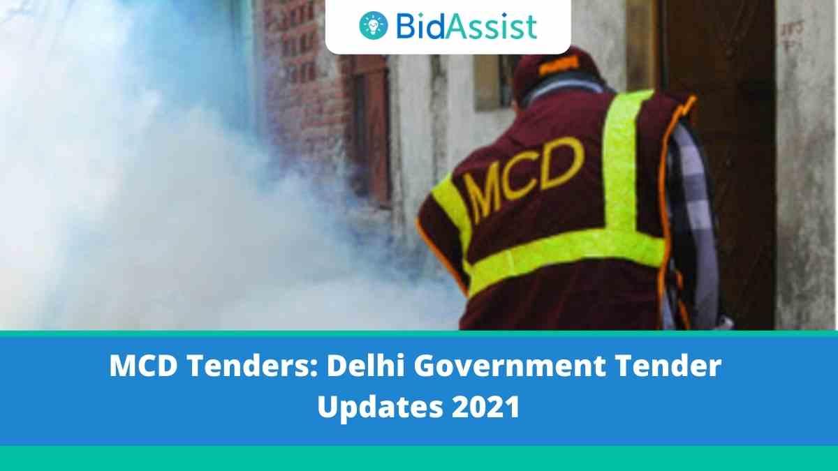 MCD Delhi Tenders: Delhi Government Tender Updates 2021