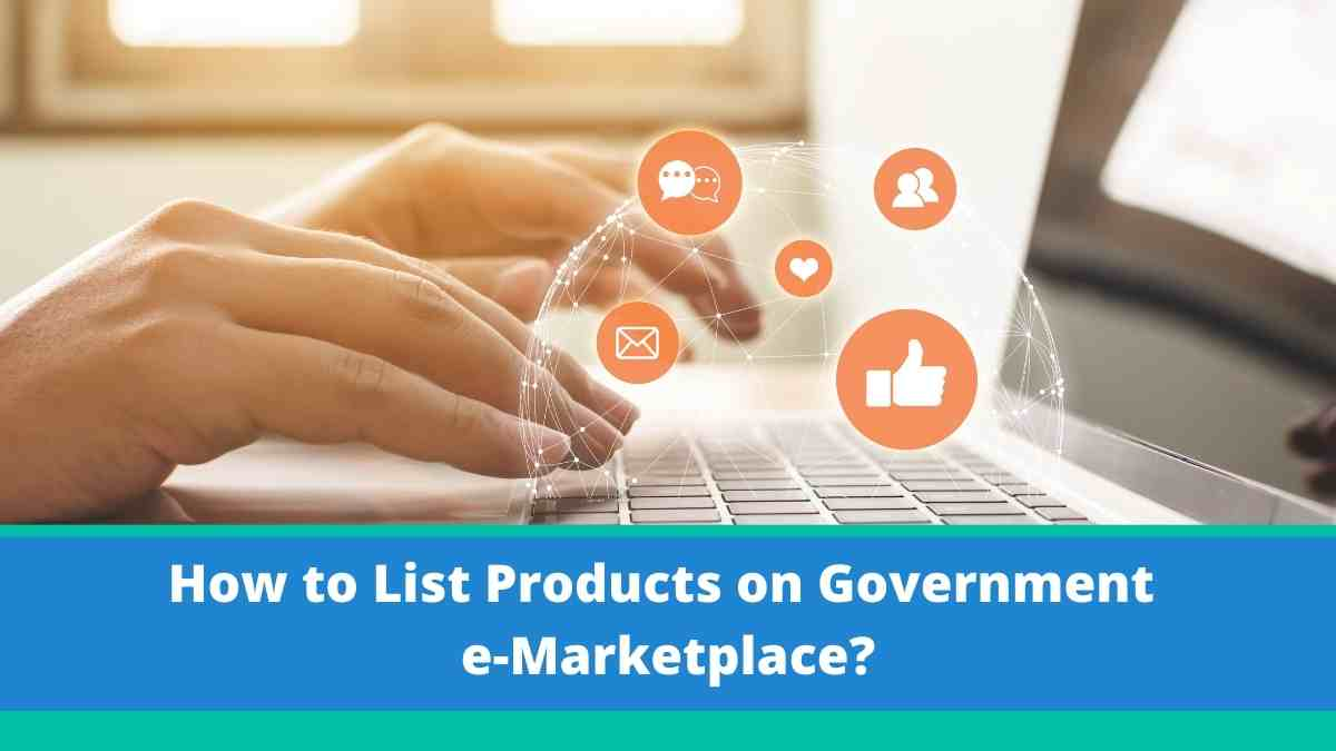 How to List Products on Government e-Marketplace?