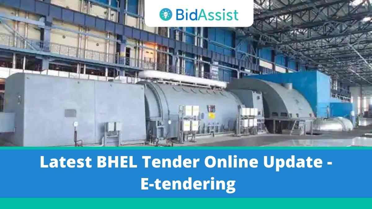 Latest BHEL Tender Online Update - E-tendering