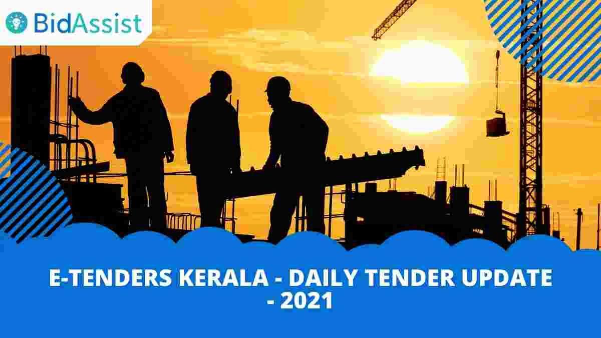 E-Tenders Kerala - Daily Tender Update - 2021